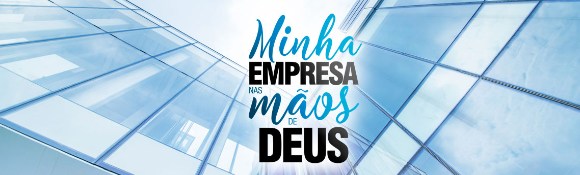 MINHA EMPRESA NAS MÃOS DE DEUS