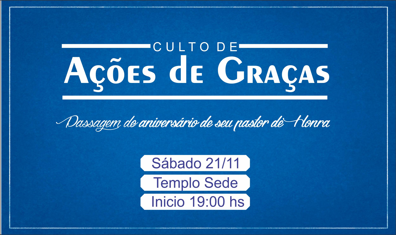 CULTO DE AÇÕES DE GRAÇAS
