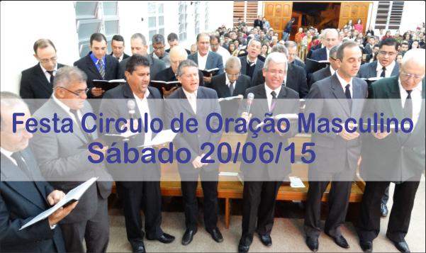 ABERTURA FESTA CIRCULO DE ORAÇÃO MASCULINO