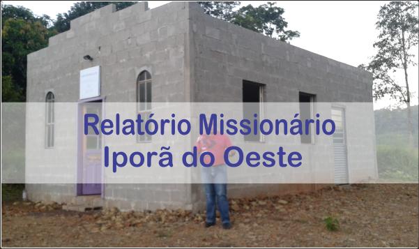 RELATÓRIO MISSIONÁRIO IPORÃ DO OESTE