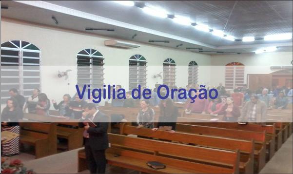 VIGÍLIA DE ORAÇÃO