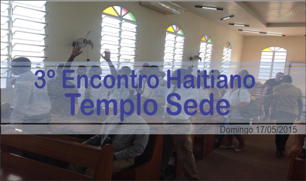 3º ENCONTRO HAITIANO