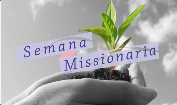 SEMANA MISSIONARIA