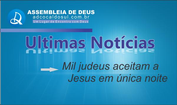 MIL JUDEUS ACEITAM A JESUS EM UMA NOITE